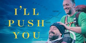 ill-push-you-camino-movie-greenlife-fund-caminoways